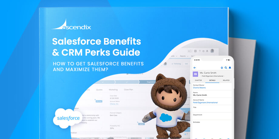 Salesforce Benefits & CRM Perks Guide