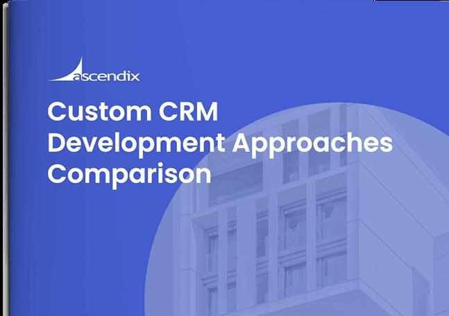 Cover-Custom-CRM-Development-Approaches-Ascendix
