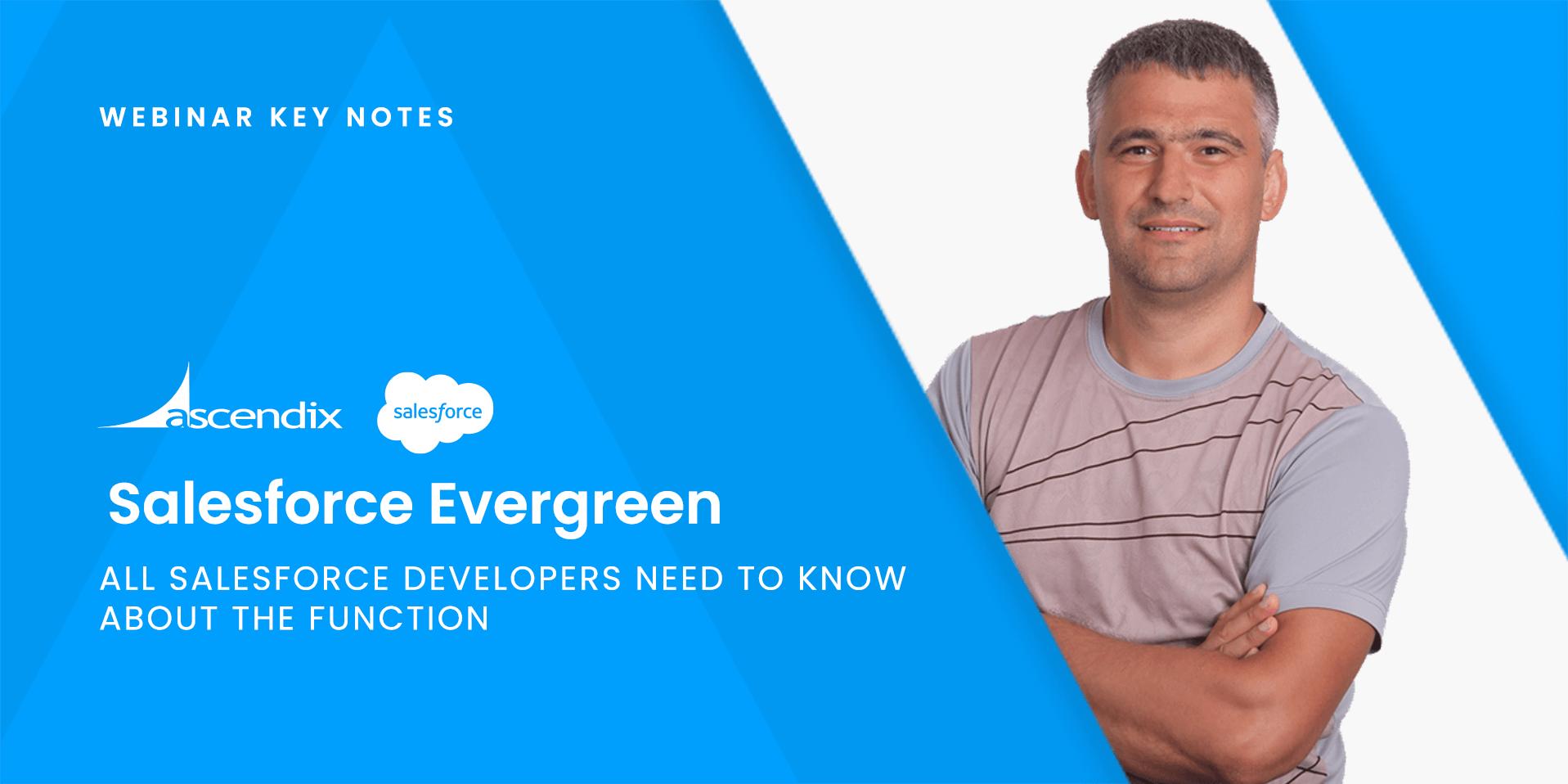 Salesforce-Evergreen-Webinar-Notes