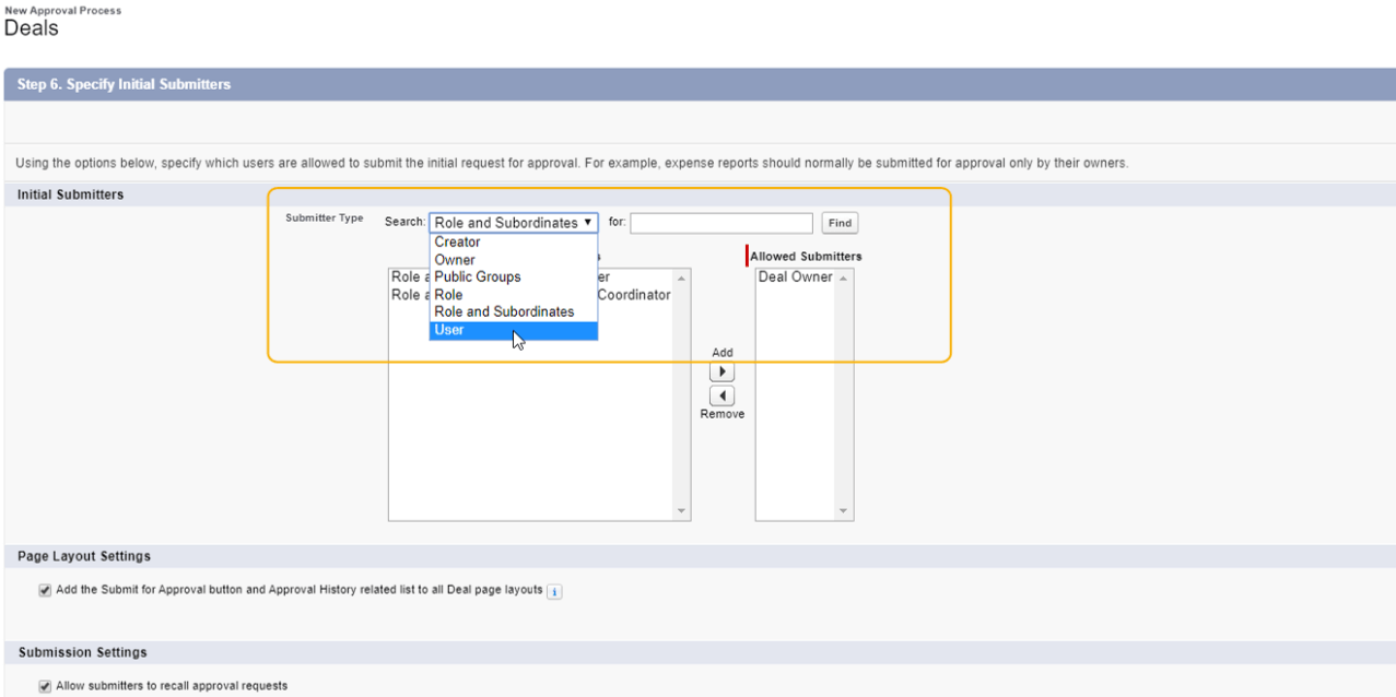 Select the Submitters, Define Page Layout and Approval Recall Settings